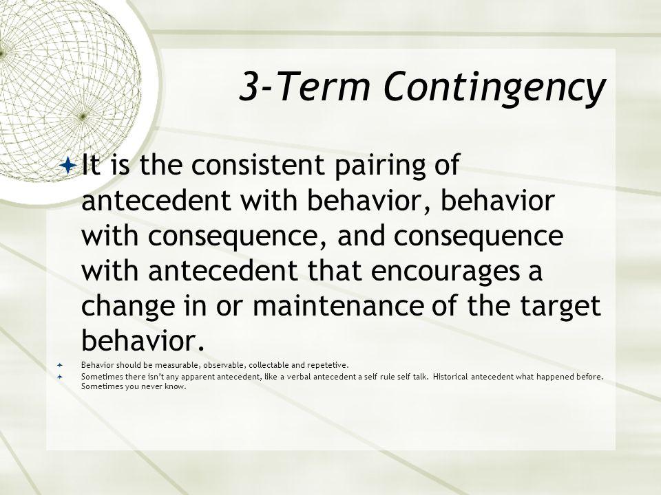 3-Term Contingency