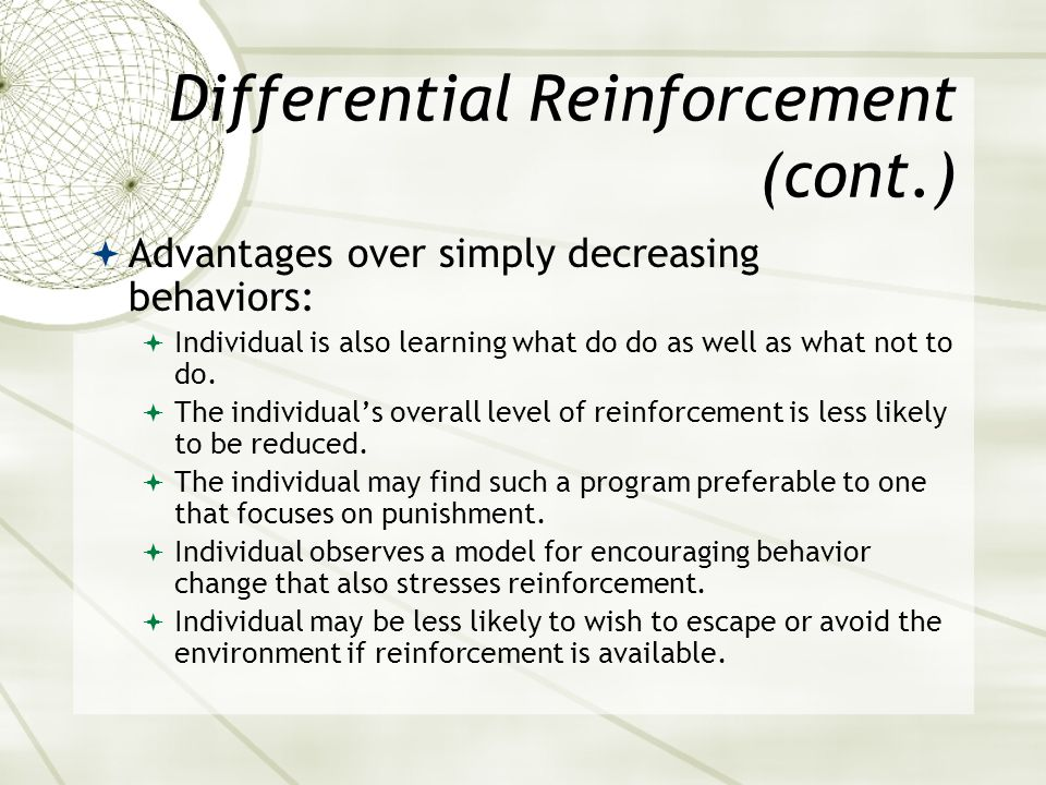 Differential Reinforcement (cont.)