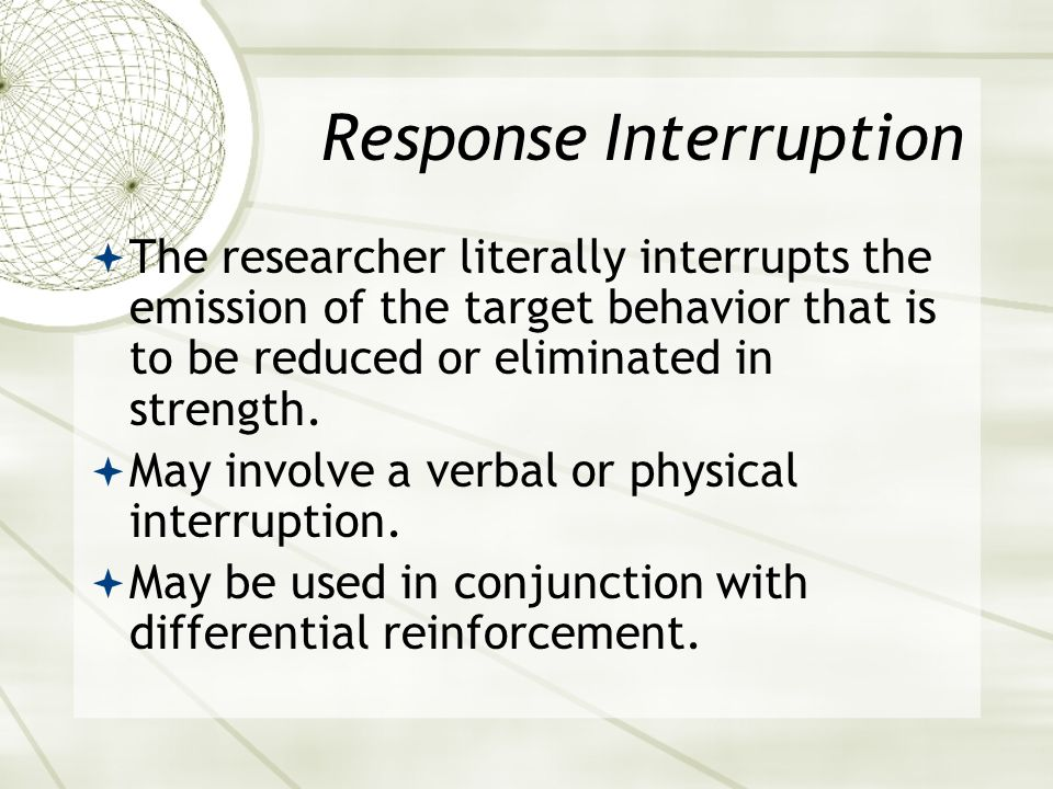 Response Interruption
