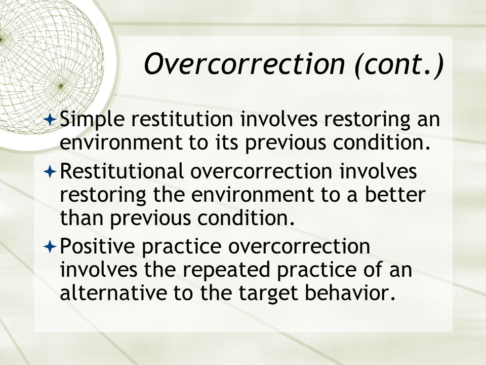 Overcorrection (cont.)