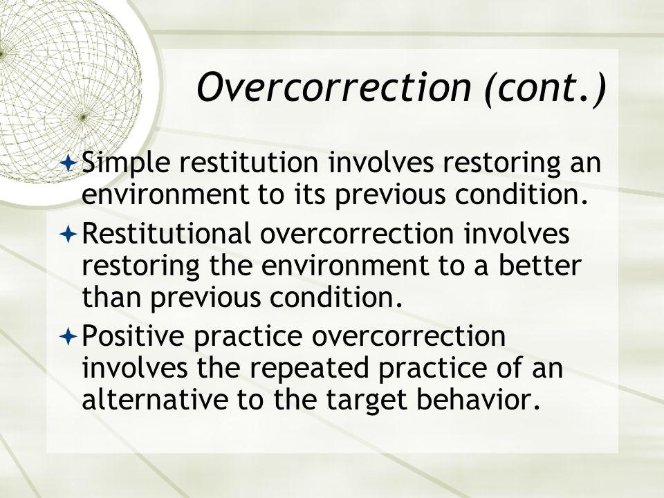 Overcorrection (cont.)