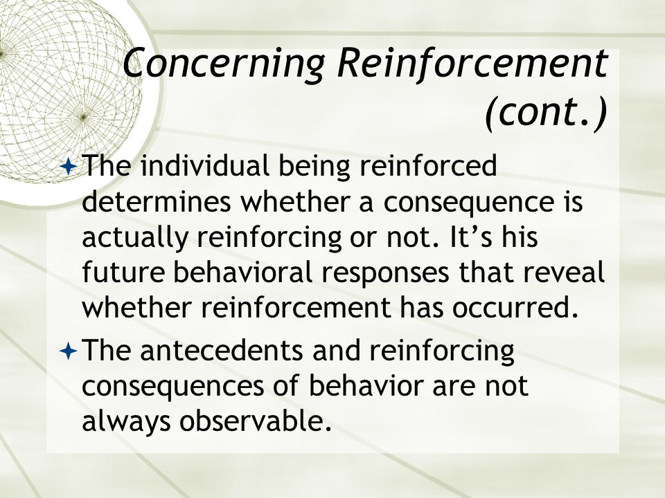 Concerning Reinforcement (cont.)