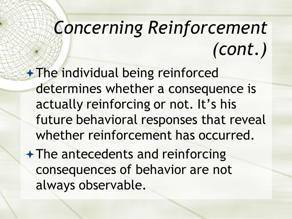 Concerning Reinforcement (cont.)