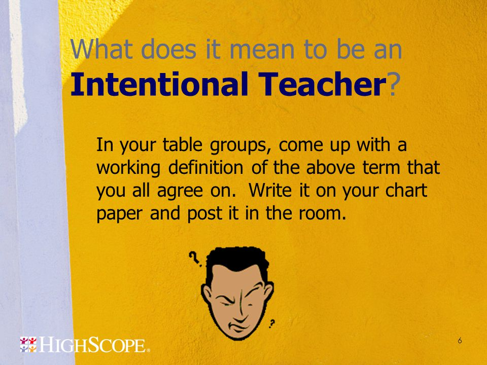 What does it mean to be an Intentional Teacher