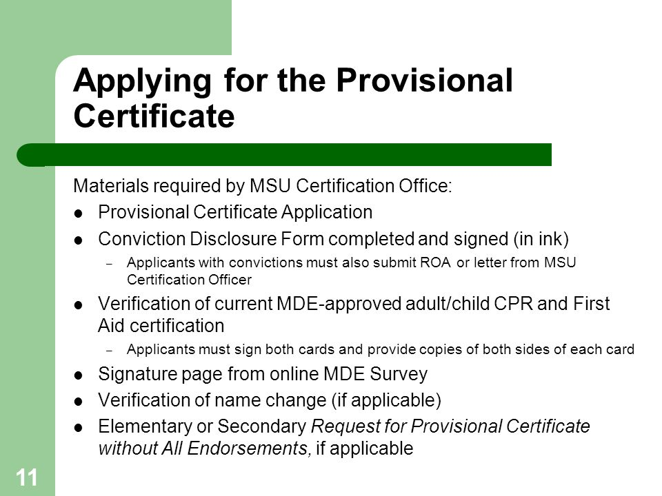 Applying for the Provisional Certificate