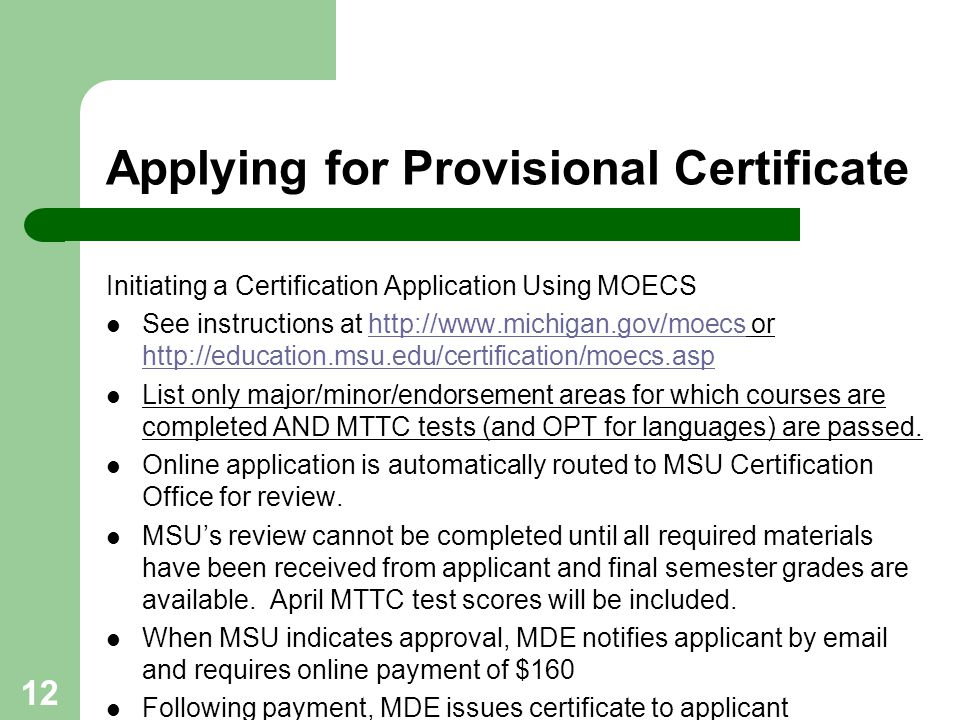 Applying for Provisional Certificate