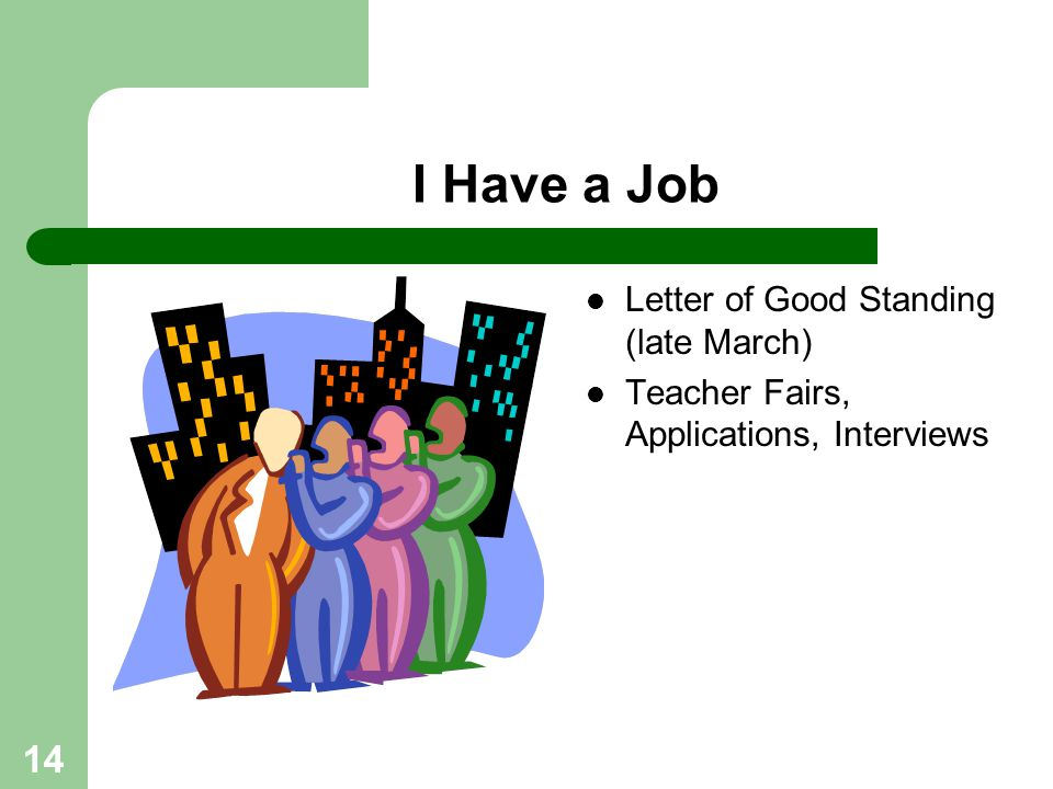 I Have a Job Letter of Good Standing (late March)