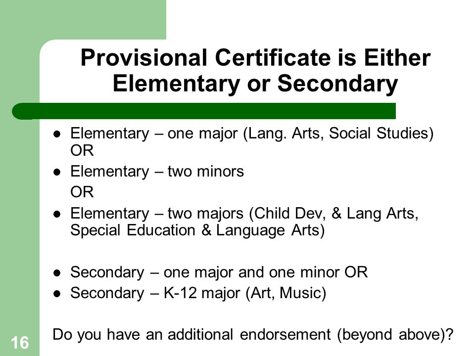 Provisional Certificate is Either Elementary or Secondary