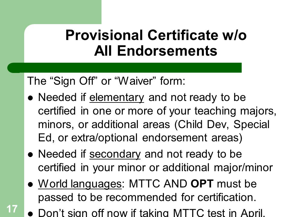 Provisional Certificate w/o All Endorsements