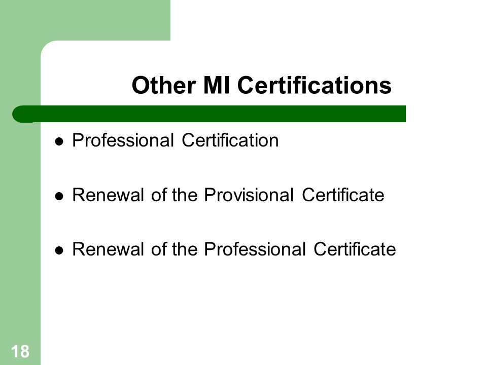 Other MI Certifications