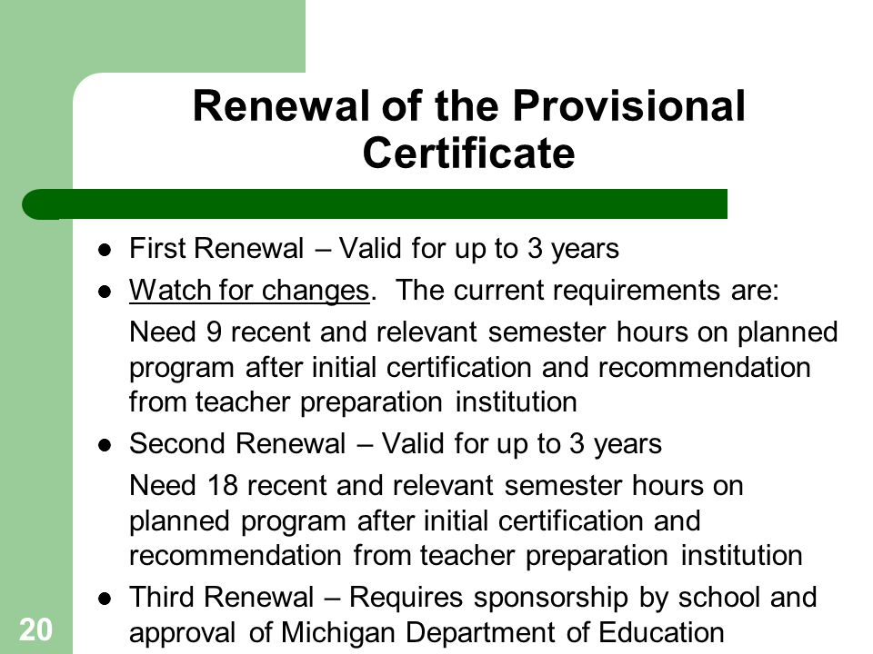 Renewal of the Provisional Certificate