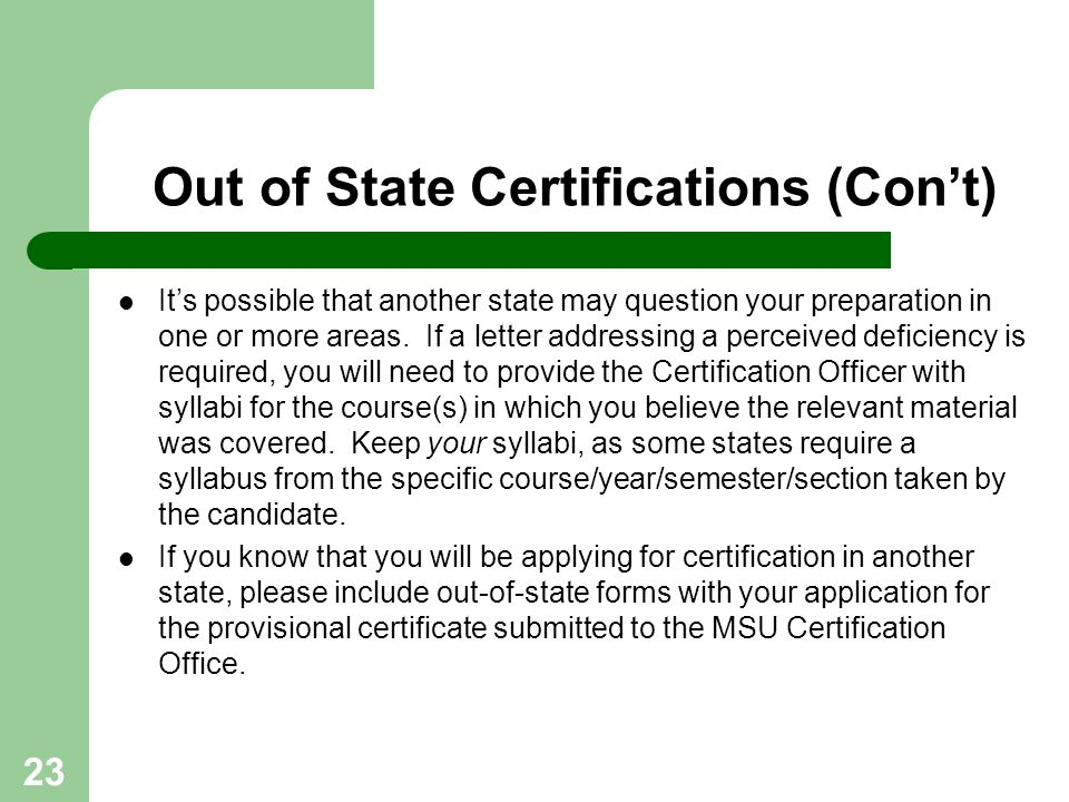 Out of State Certifications (Con't)
