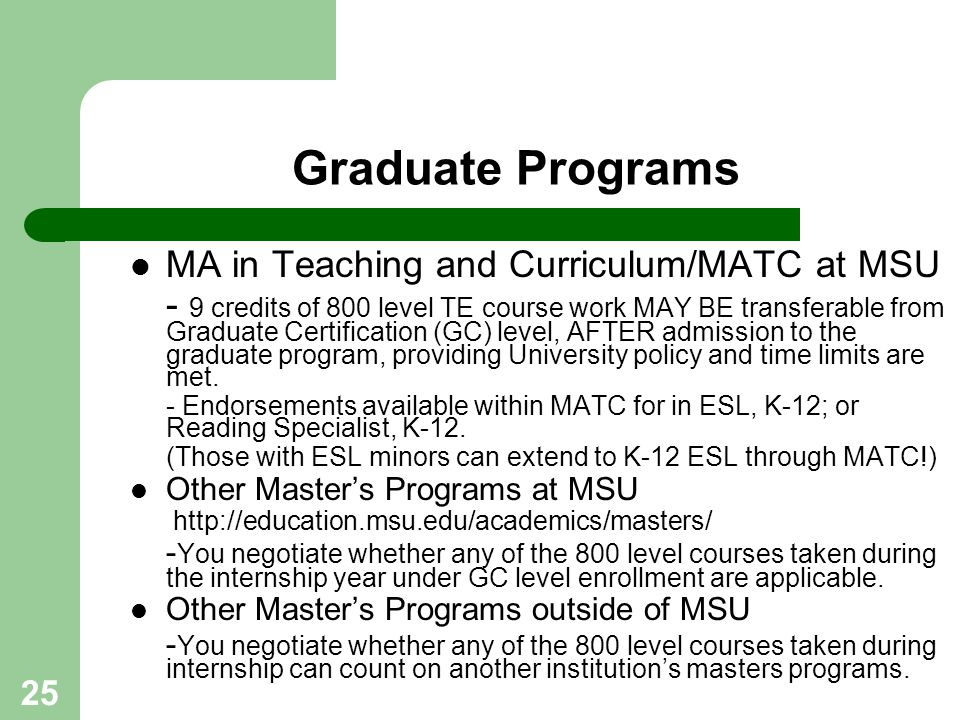 Graduate Programs MA in Teaching and Curriculum/MATC at MSU
