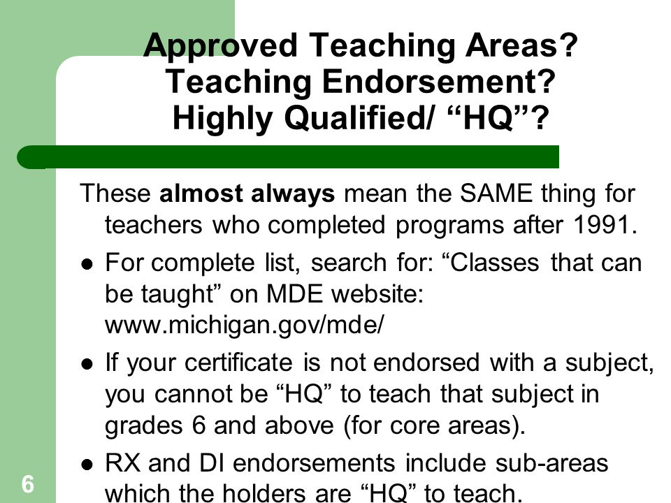 Approved Teaching Areas Teaching Endorsement Highly Qualified/ HQ