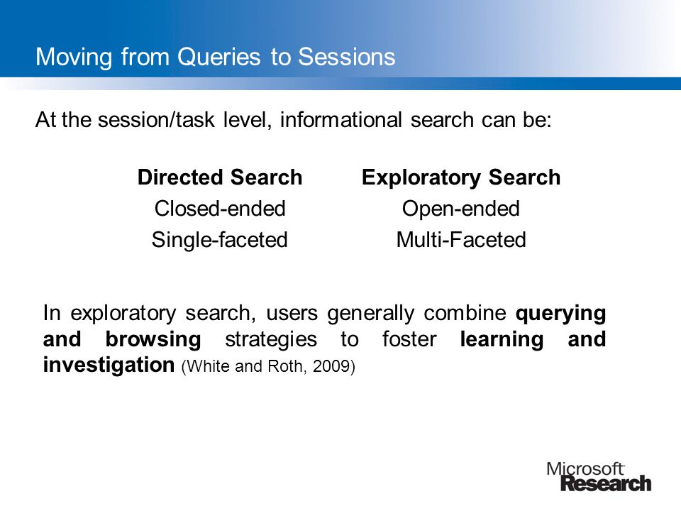Moving from Queries to Sessions