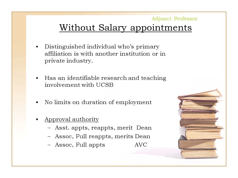Adjunct Professor Without Salary appointments