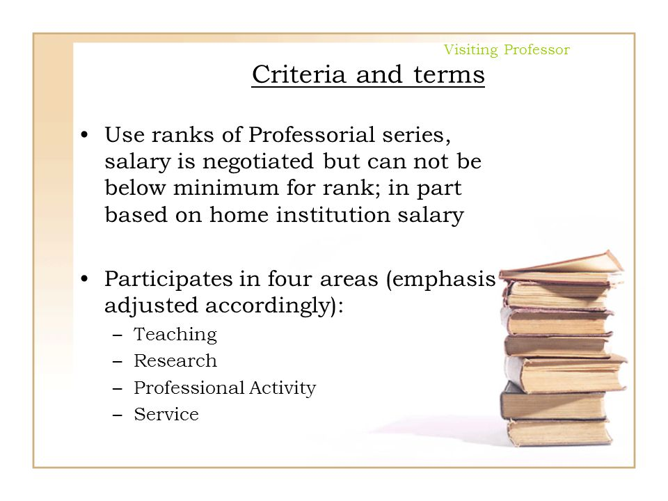 Visiting Professor Criteria and terms