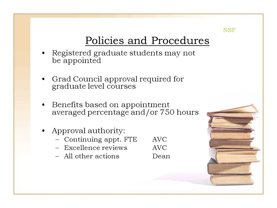 NSF Policies and Procedures