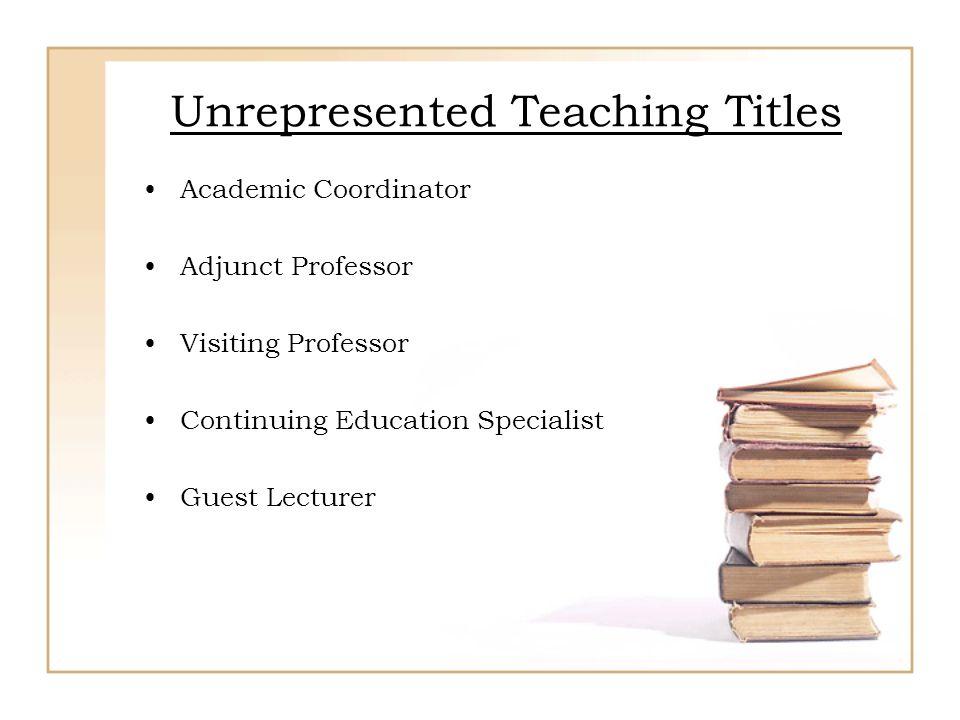 Unrepresented Teaching Titles