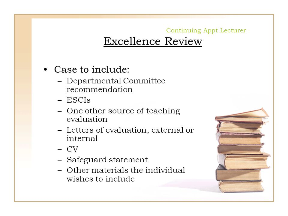Continuing Appt Lecturer Excellence Review