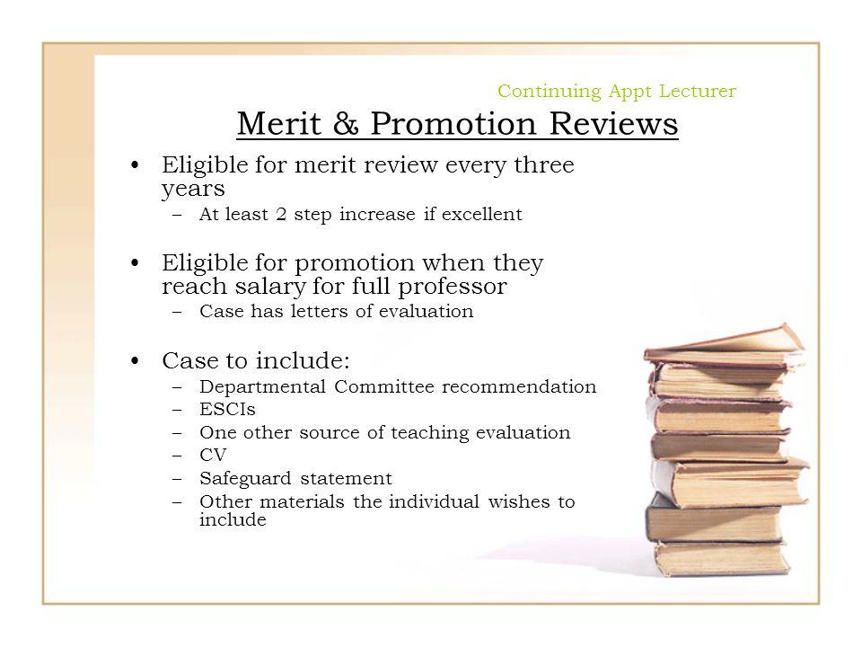 Continuing Appt Lecturer Merit & Promotion Reviews