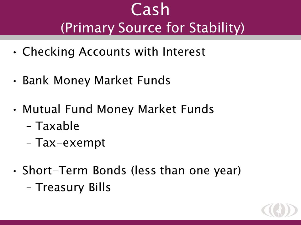 Cash (Primary Source for Stability)