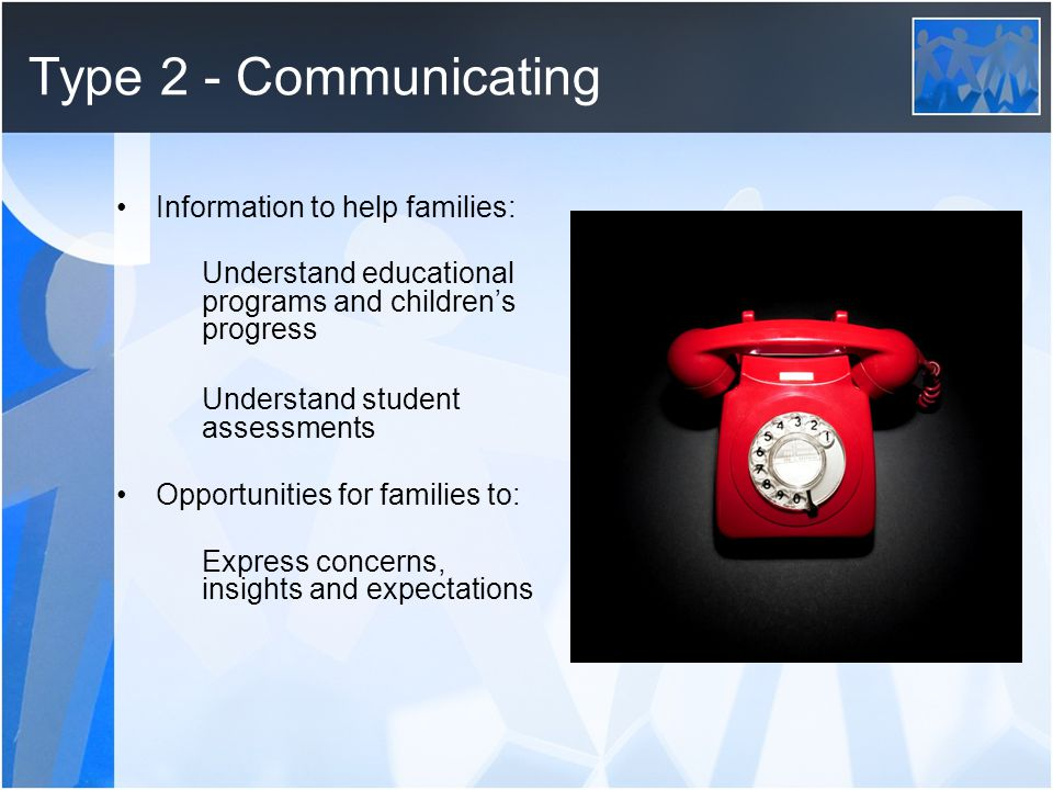 Type 2 - Communicating Information to help families: