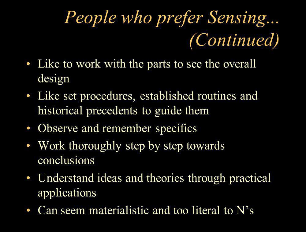 People who prefer Sensing... (Continued)