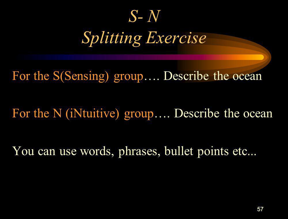 S- N Splitting Exercise