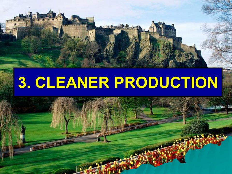 3. CLEANER PRODUCTION