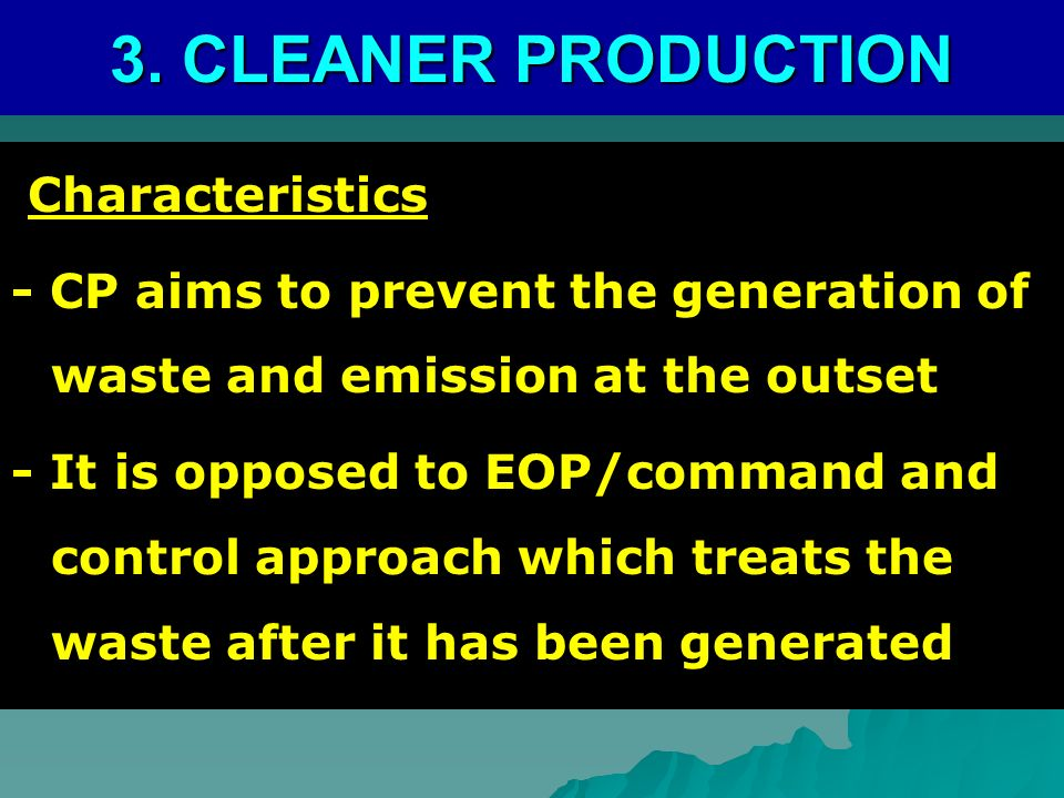 3. CLEANER PRODUCTION Characteristics