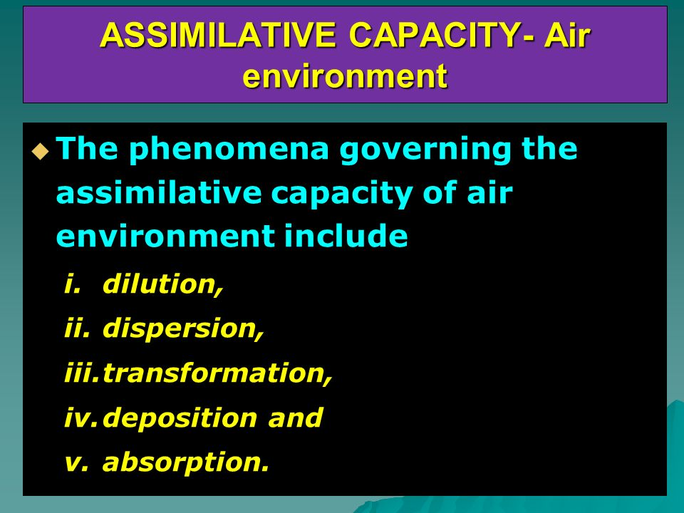 ASSIMILATIVE CAPACITY- Air environment