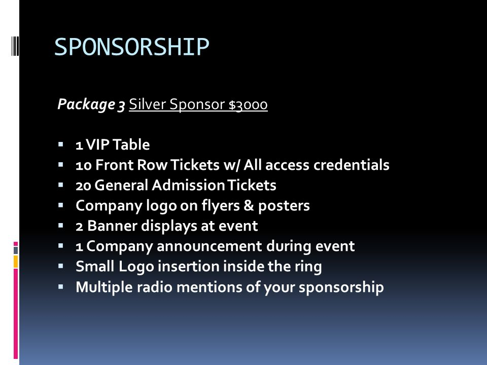 SPONSORSHIP Package 3 Silver Sponsor $ VIP Table