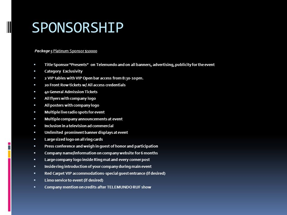 SPONSORSHIP Package 5 Platinum Sponsor $10000