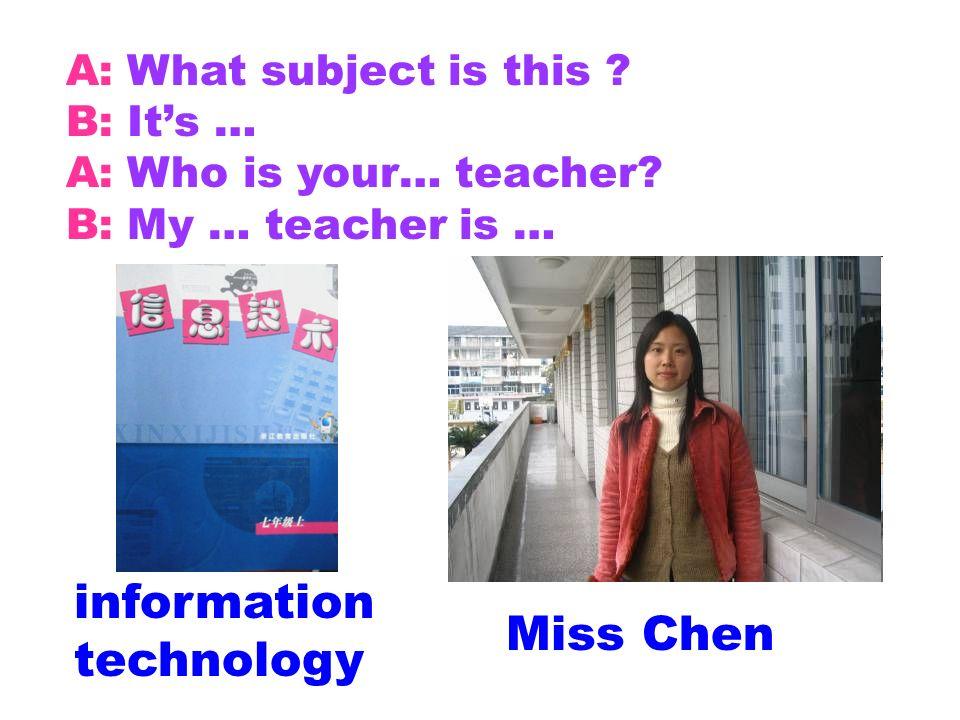 information technology Miss Chen
