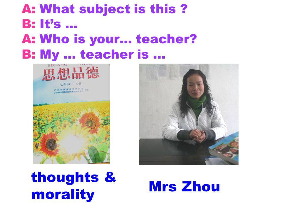 thoughts & morality Mrs Zhou