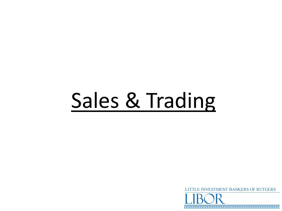Sales & Trading