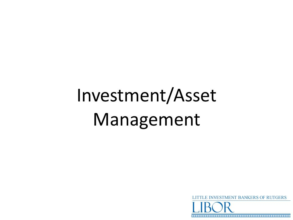 Investment/Asset Management