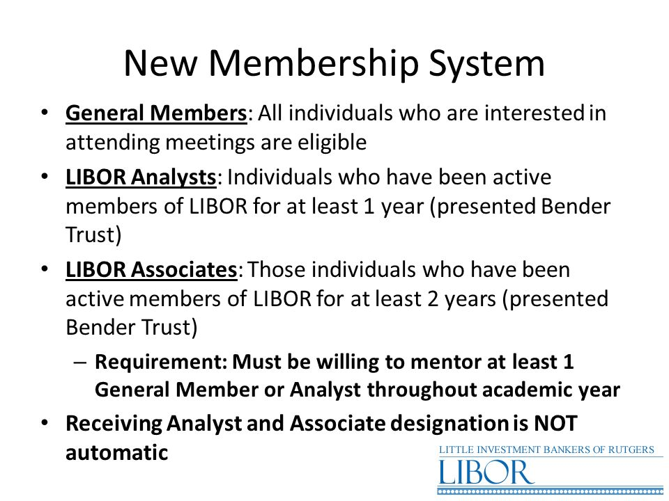 New Membership System General Members: All individuals who are interested in attending meetings are eligible.