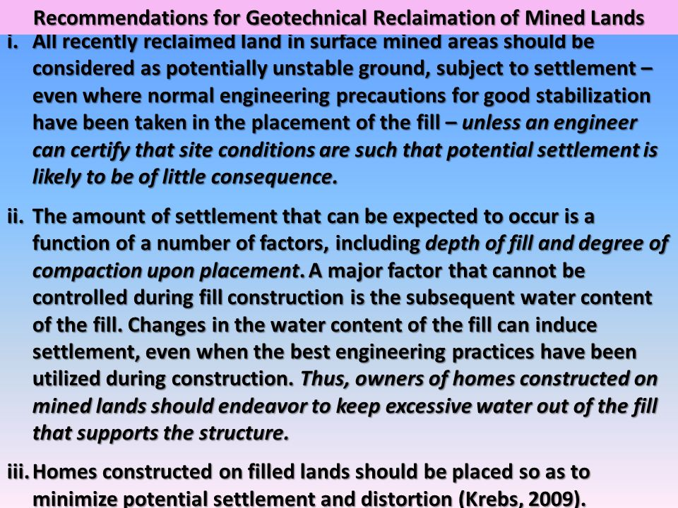 Recommendations for Geotechnical Reclaimation of Mined Lands