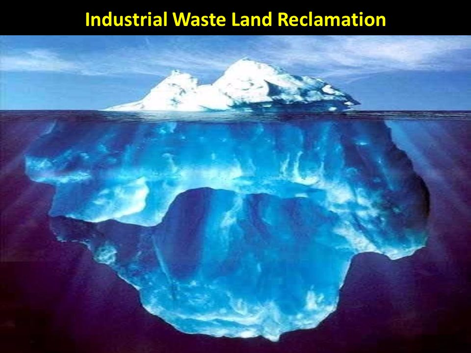 Industrial Waste Land Reclamation