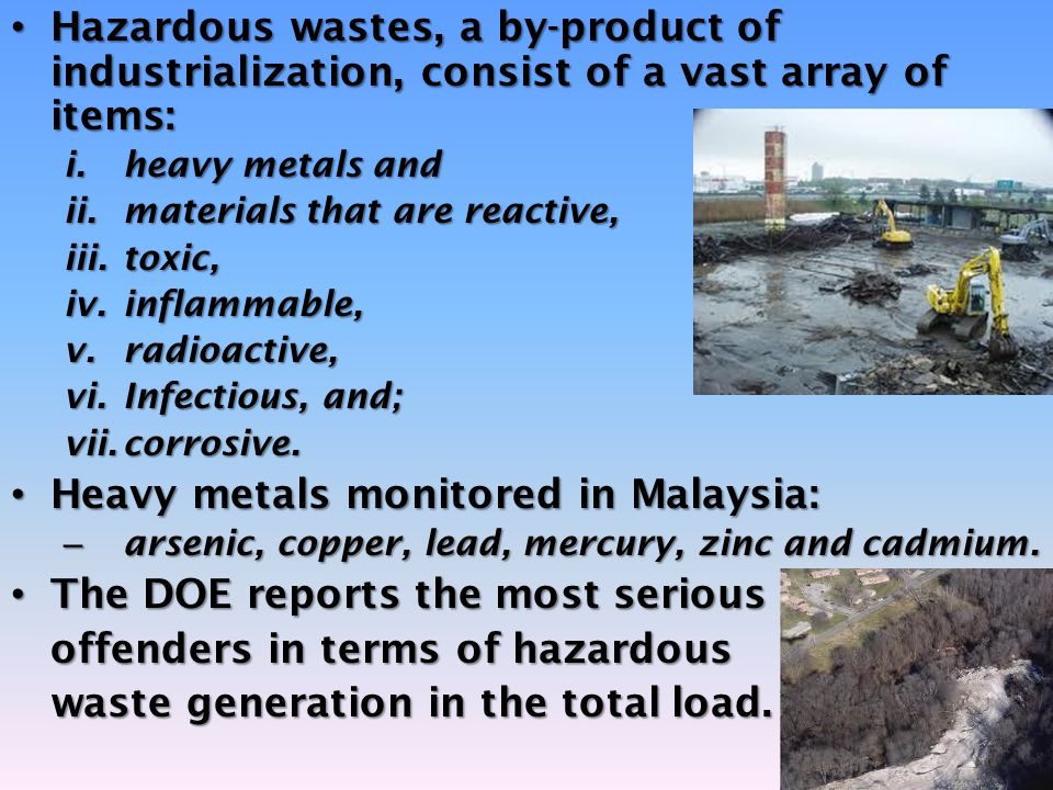 Heavy metals monitored in Malaysia: The DOE reports the most serious
