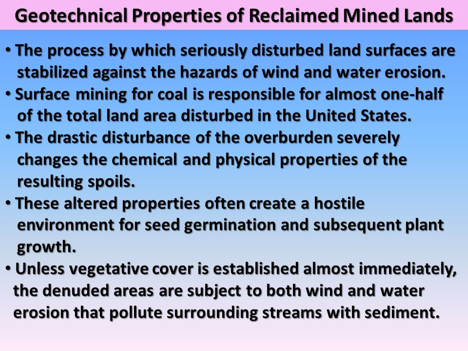 Geotechnical Properties of Reclaimed Mined Lands