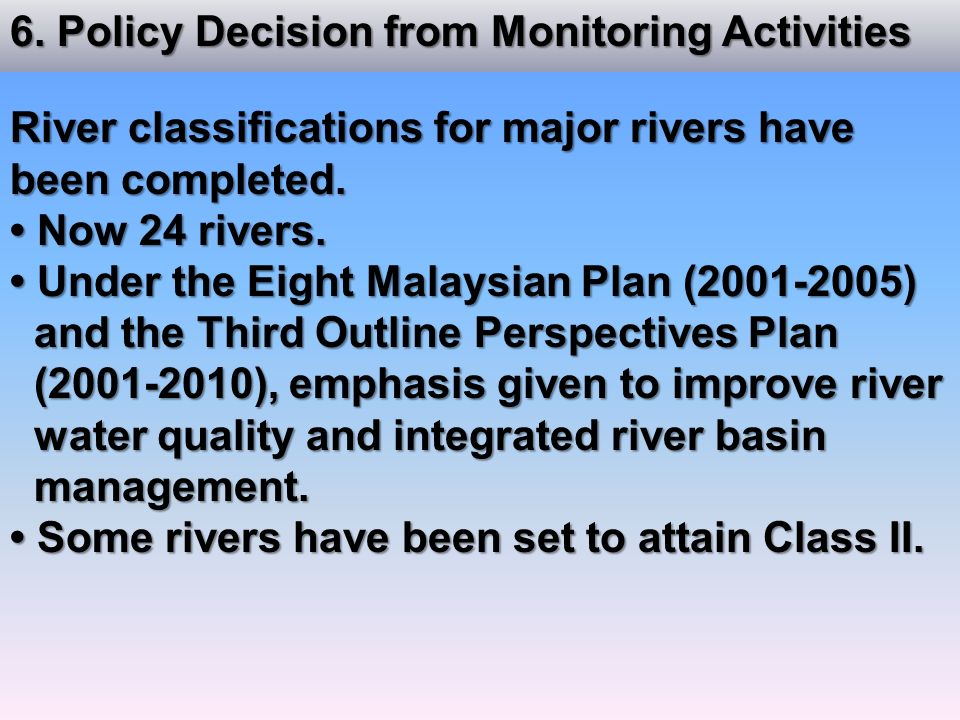 6. Policy Decision from Monitoring Activities