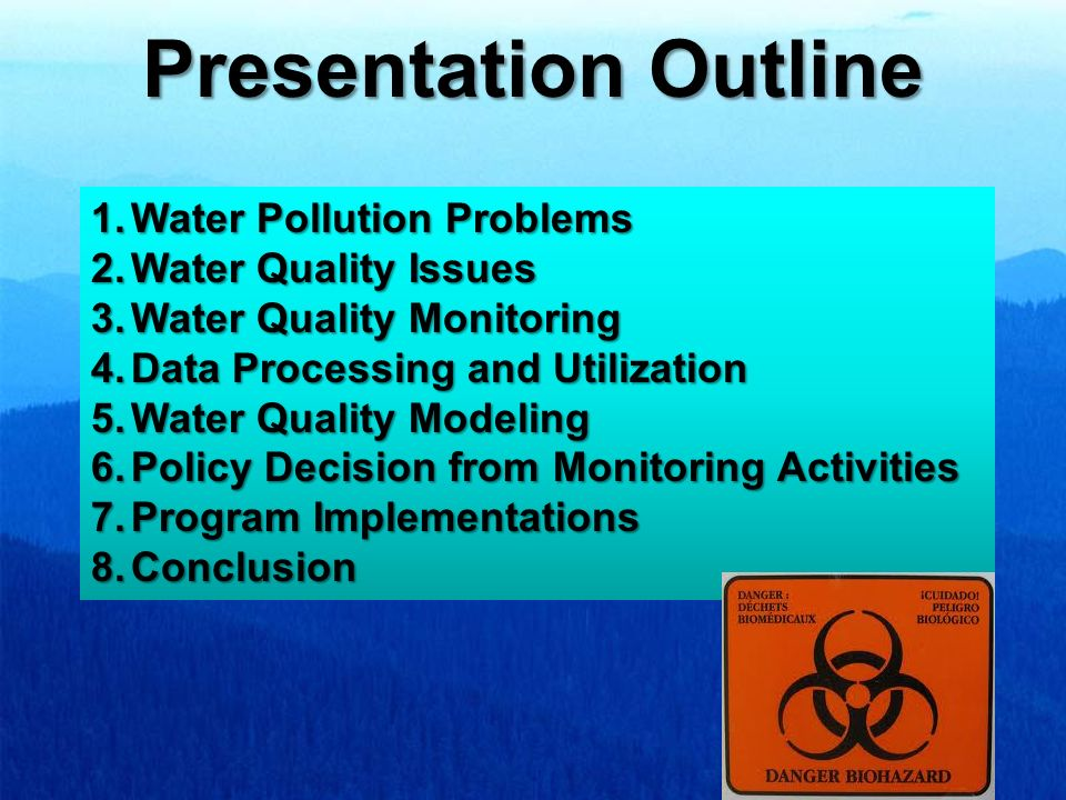 Presentation Outline Water Pollution Problems Water Quality Issues