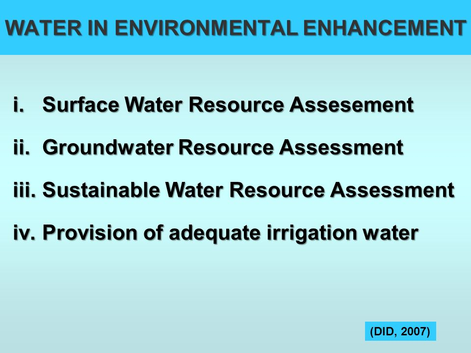 WATER IN ENVIRONMENTAL ENHANCEMENT
