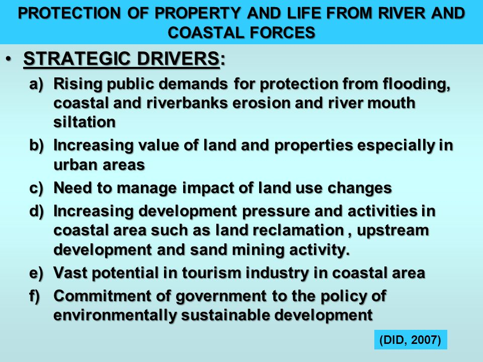 PROTECTION OF PROPERTY AND LIFE FROM RIVER AND COASTAL FORCES