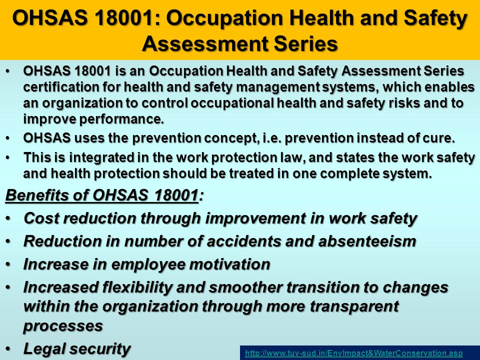 OHSAS 18001: Occupation Health and Safety Assessment Series
