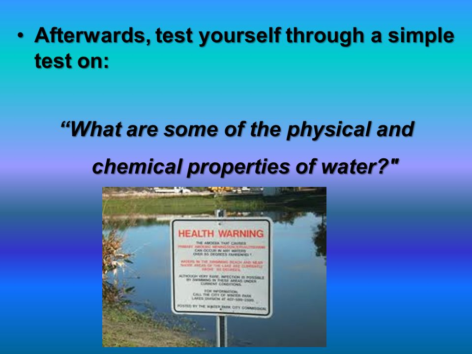 What are some of the physical and chemical properties of water