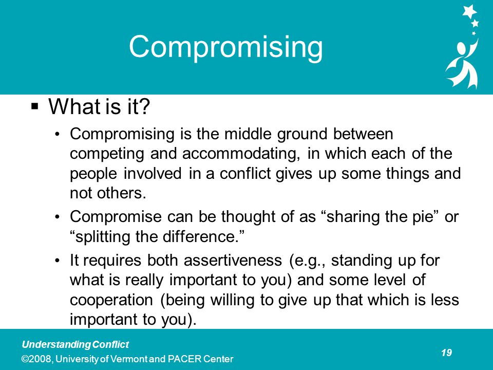 Compromising Compromising is Best Used When: